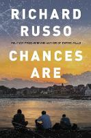 Chances are richard russo