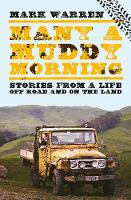 Many a Muddy Morning Mark Warren