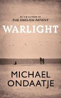 Warlight Michael Ondaatje