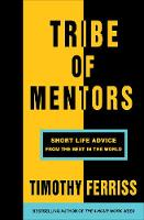 Tribe of Mentors Timothy Ferriss
